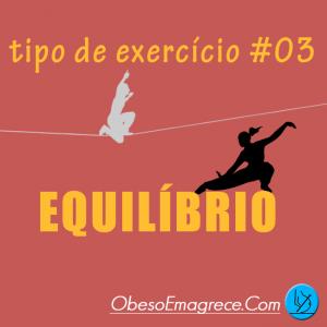 Tipos De Exercícios Físicos #03 - Equilibrio