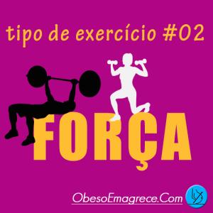 Tipos De Exercícios Físicos #02 - Força