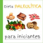 DIETA PALEOLÍTICA PARA INICIANTES – GUIA
