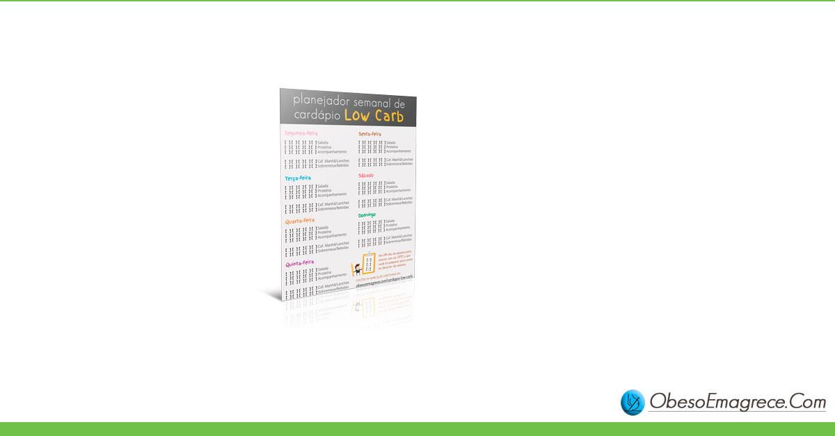 cardápio low carb para emagrecer - infográfico#6: planejador semanal de cardápio low carb para emagrecer