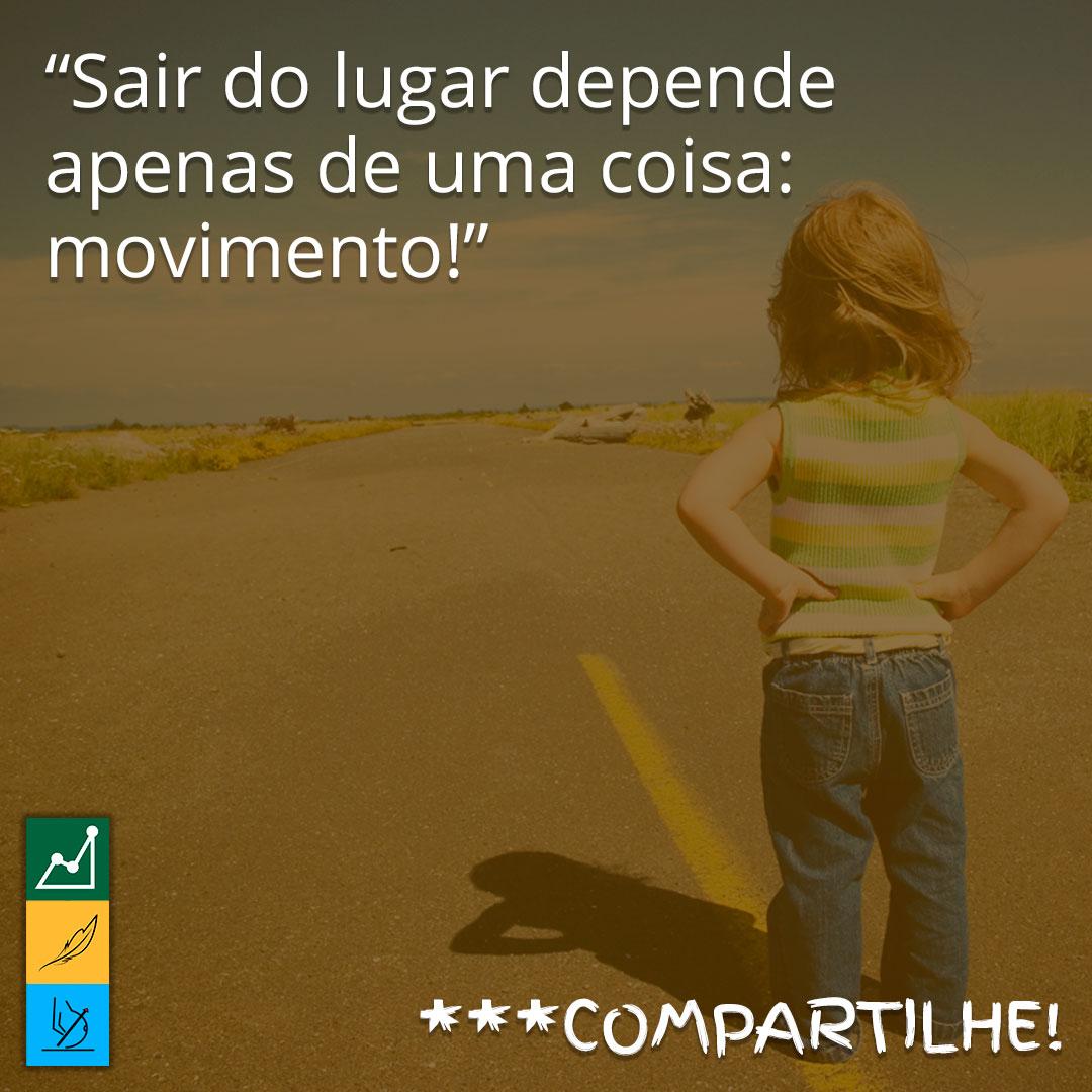 Frase de motivação para emagrecer em imagens | Sair do lugar depende apenas de uma coisa: movimento!