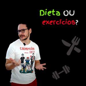 Como emagrecer com saúde e o que é mais importante para emagrecer: dieta ou exercício?